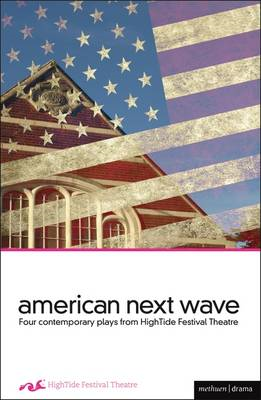 American Next Wave: Four Contemporary Plays from the Hightide Festival (BOK)