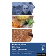 Your Last Breath, Olfactory and After The Rainfall (BOK)