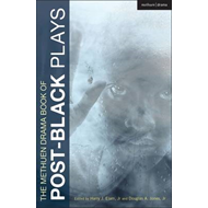 The Methuen Drama Book of Post-Black Plays (BOK)