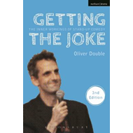 Getting the Joke: The Inner Workings of Stand-Up Comedy (BOK)