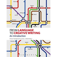 From Language to Creative Writing: An Introduction (BOK)