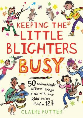 Keeping the Little Blighters Busy (BOK)