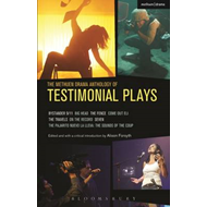 Methuen Drama Anthology of Testimonial Plays (BOK)