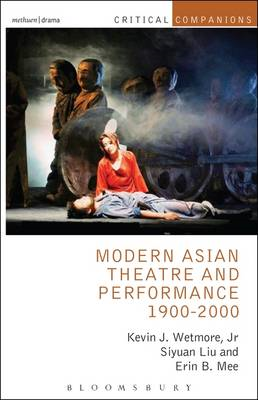 Modern Asian Theatre and Performance 1900-2000 (BOK)