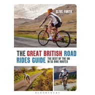 Great British Road Rides Guide (BOK)
