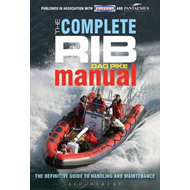 The Complete RIB Manual: The Definitive Guide to Design, Handling and Maintenance (BOK)