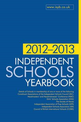 Independent Schools Yearbook 2012-2013: 2012-2013 (BOK)