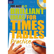 Brilliant Ideas for Times Tables Practice 9-11 (BOK)