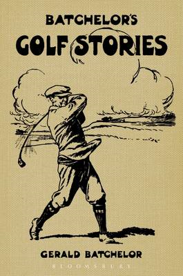 Batchelor's Golf Stories (BOK)