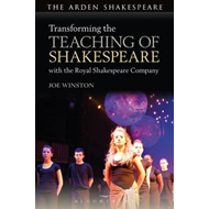 Transforming the Teaching of Shakespeare with the Royal Shak (BOK)