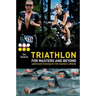 Triathlon for Masters and Beyond: Optimised Training for the Masters Athlete (BOK)