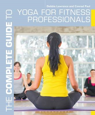 Complete Guide to Yoga for Fitness Professionals (BOK)