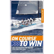 On Course to Win: Jim Saltonstall's Racing Tips for Sailors (BOK)