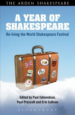 A Year of Shakespeare: Re-living the World Shakespeare Festival (BOK)