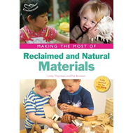 Making the Most of Reclaimed and Natural Materials (BOK)