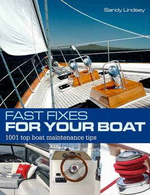 Fast Fixes for Your Boat: 1001 Top Boat Maintenance Tips (BOK)