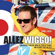 Allez Wiggo!: How Bradley Wiggins Won the Tour De France and Olympic Gold in 2012 (BOK)