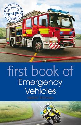 First Book of Emergency Vehicles (BOK)