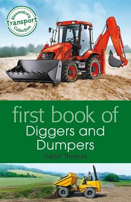 First Book of Diggers and Dumpers (BOK)