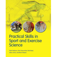 Practical Skills in Sport and Exercise Science (BOK)