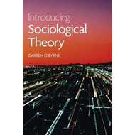 Introducing Sociological Theory (BOK)