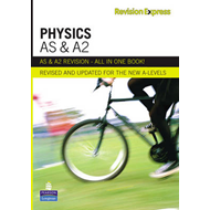 Revision Express AS and A2 Physics (BOK)