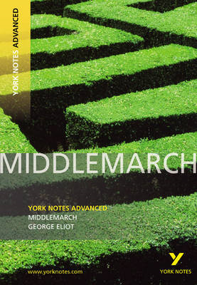 Middlemarch: York Notes Advanced (BOK)