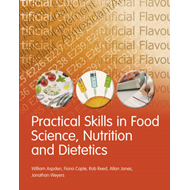 Practical Skills in Food Science, Nutrition and Dietetics (BOK)