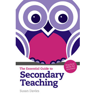 Essential Guide to Secondary Teaching (BOK)