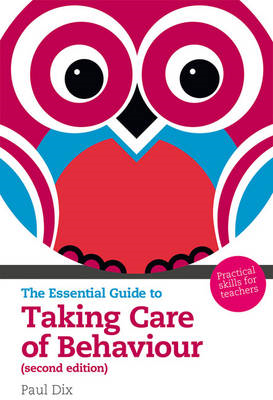 Essential Guide to Taking Care of Behaviour (BOK)