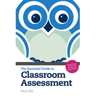 The Essential Guide to Classroom Assessment: Practical Skills for Teachers (BOK)