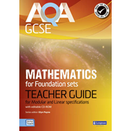 AQA GCSE Mathematics for Foundation Sets Teacher Guide: For Modular and Linear Specifications (BOK)