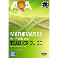 AQA GCSE Mathematics for Middle Sets Teacher Guide: For Modular and Linear Specifications (BOK)