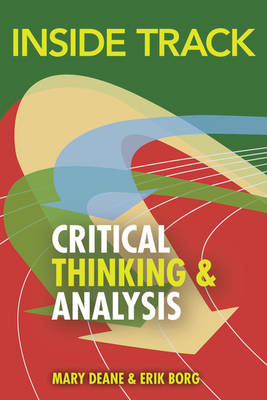 Inside Track to Critical Thinking and Analysis (BOK)