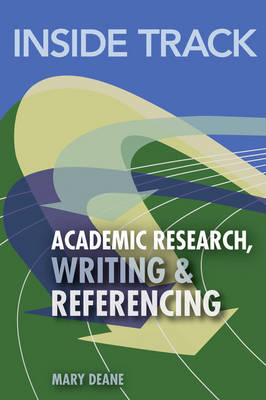 Inside Track to Academic Research, Writing & Referencing (BOK)