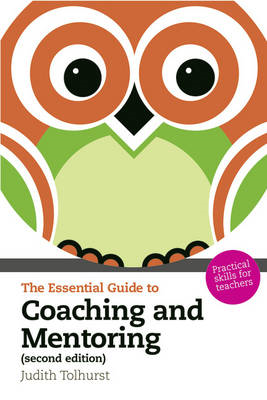 Essential Guide to Coaching and Mentoring (BOK)