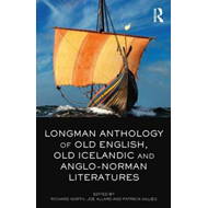 Longman Anthology of Old English, Old Icelandic, and Anglo-N (BOK)