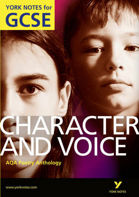AQA Anthology: Character & Voice - York Notes for GCSE (BOK)