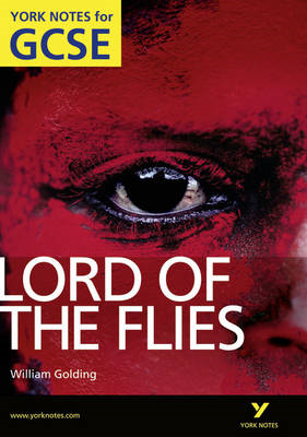 Lord of The Flies: York Notes for GCSE (Grades A*-G) (BOK)
