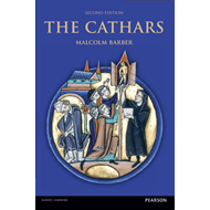 The Cathars: Dualist Heretics in Languedoc in the High Middle Ages (BOK)