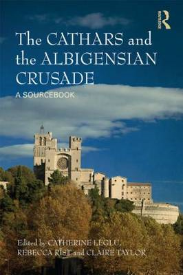 Cathars and the Albigensian Crusade (BOK)