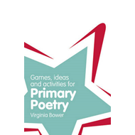 Games, Ideas and Activites for Primary Poetry (BOK)