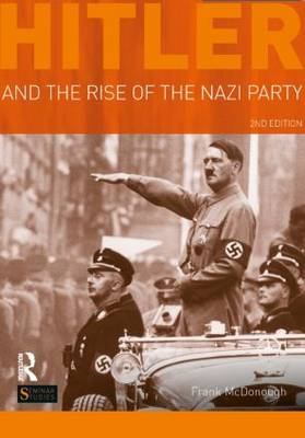 Hitler and the Rise of the Nazi Party (BOK)
