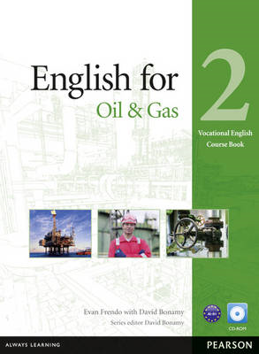 English for the Oil Industry Level 2 Coursebook and CD-ROM P (BOK)