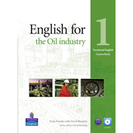 English for the Oil Industry: Level 1 : Coursebook (BOK)