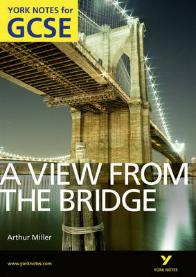 View From The Bridge: York Notes for GCSE (Grades A*-G) (BOK)