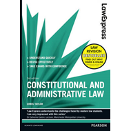 Law Express: Constitutional and Administrative Law (Revision Guide) (BOK)