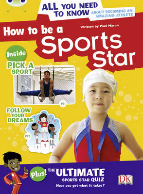 How to be a Sports Star: Non-fiction (Brown A/NC 3C) (BOK)