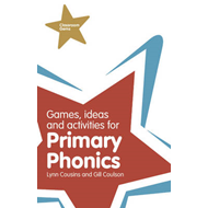 Games, Ideas and Activities for Primary Phonics (BOK)