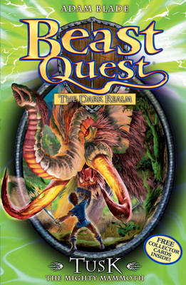 Beast Quest: Tusk the Mighty Mammoth (BOK)